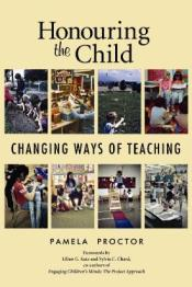 Honouring the Child: Changing Ways of Teaching